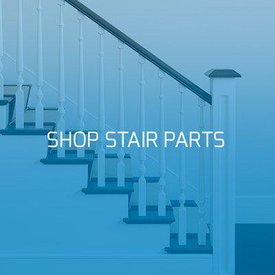 Shop Stair Parts from Mouldings Inc.
